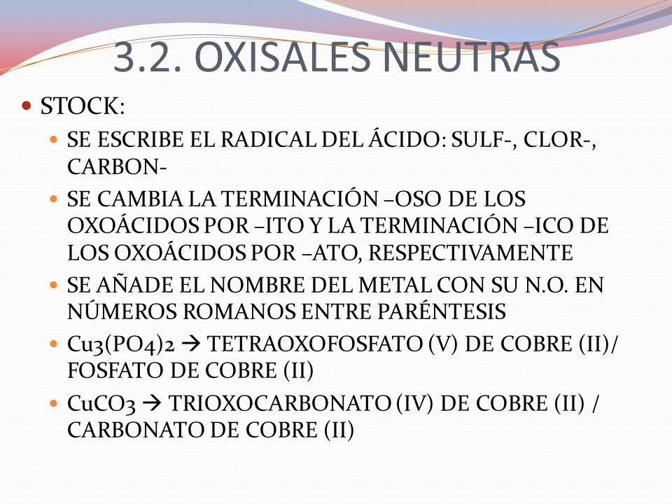 3.2. OXISALES NEUTRAS STOCK: