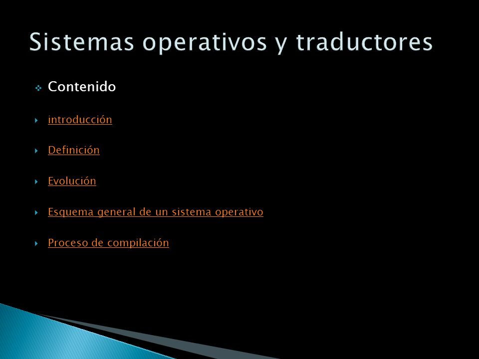 Sistemas operativos y traductores