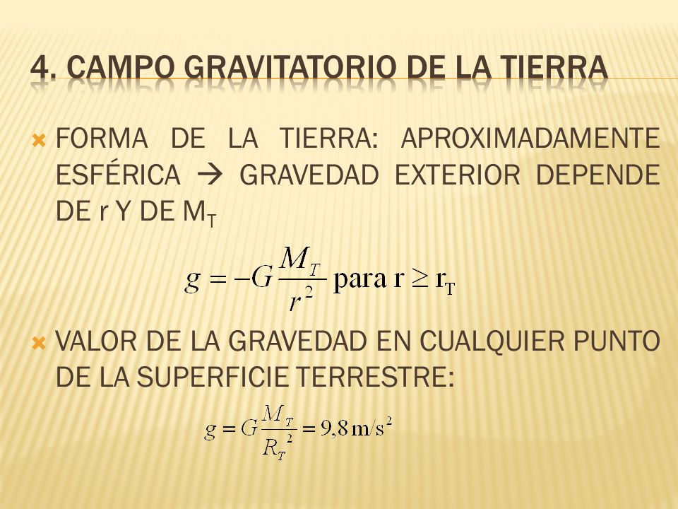 4. Campo gravitatorio de la tierra