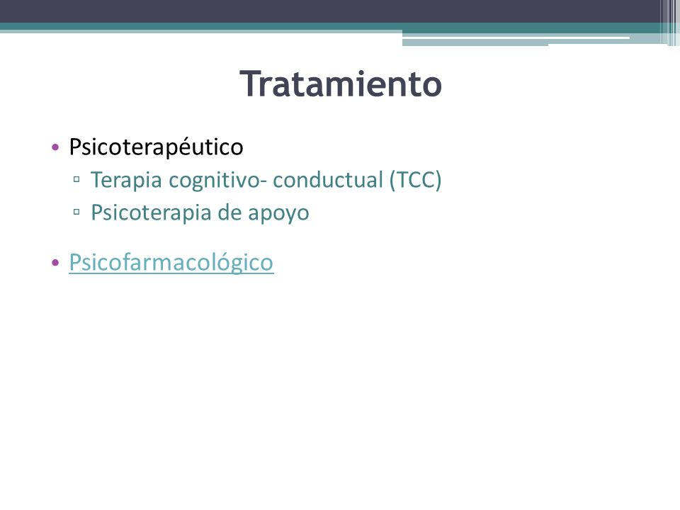 Tratamiento Psicoterapéutico Psicofarmacológico