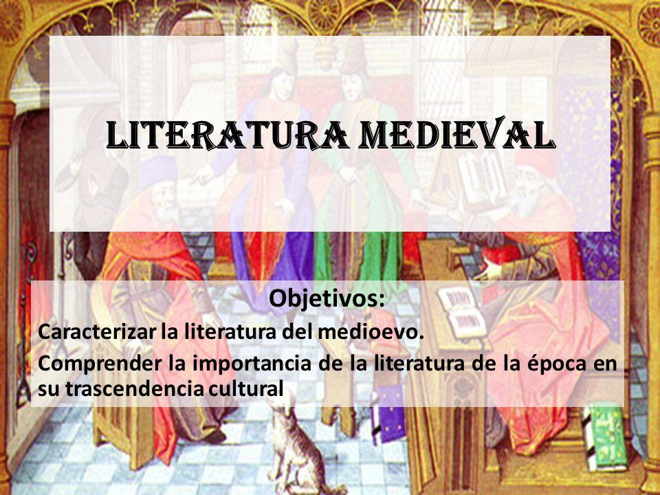Literatura medieval Objetivos: