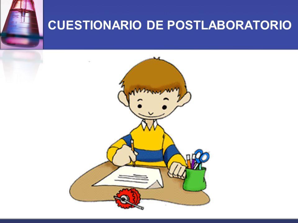 CUESTIONARIO DE POSTLABORATORIO