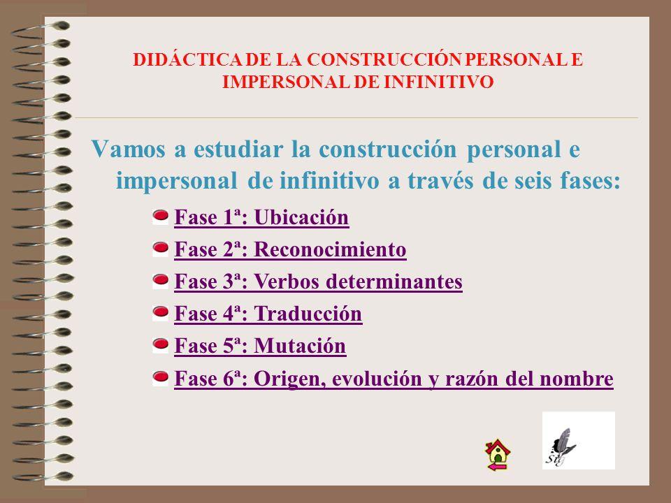 DIDÁCTICA DE LA CONSTRUCCIÓN PERSONAL E IMPERSONAL DE INFINITIVO
