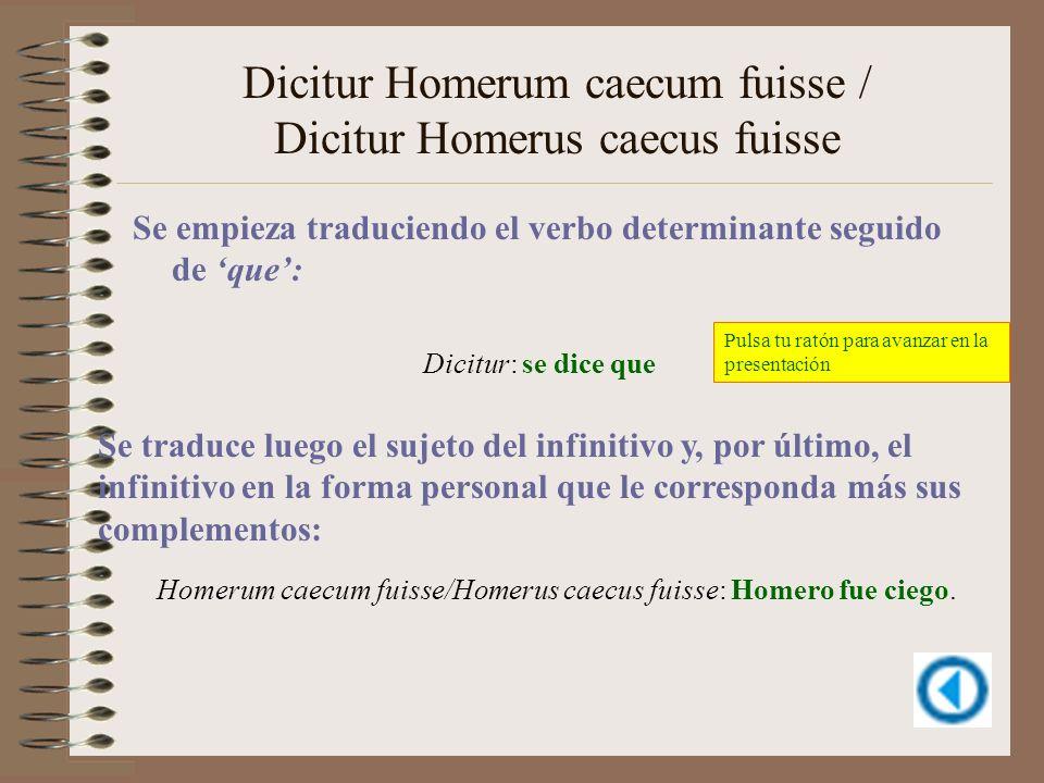 Dicitur Homerum caecum fuisse / Dicitur Homerus caecus fuisse