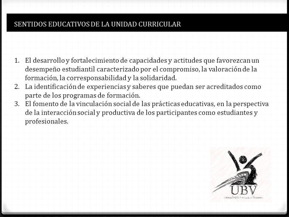 SENTIDOS EDUCATIVOS DE LA UNIDAD CURRICULAR