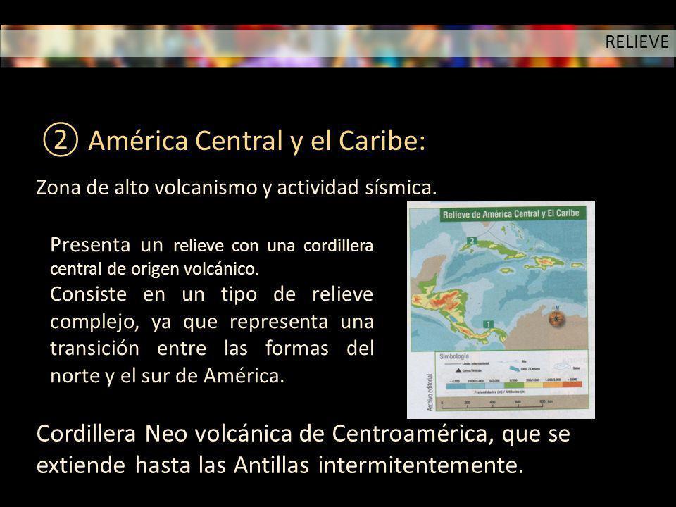 América Central y el Caribe: