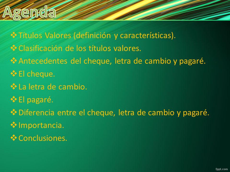 Agenda Títulos Valores (definición y características).