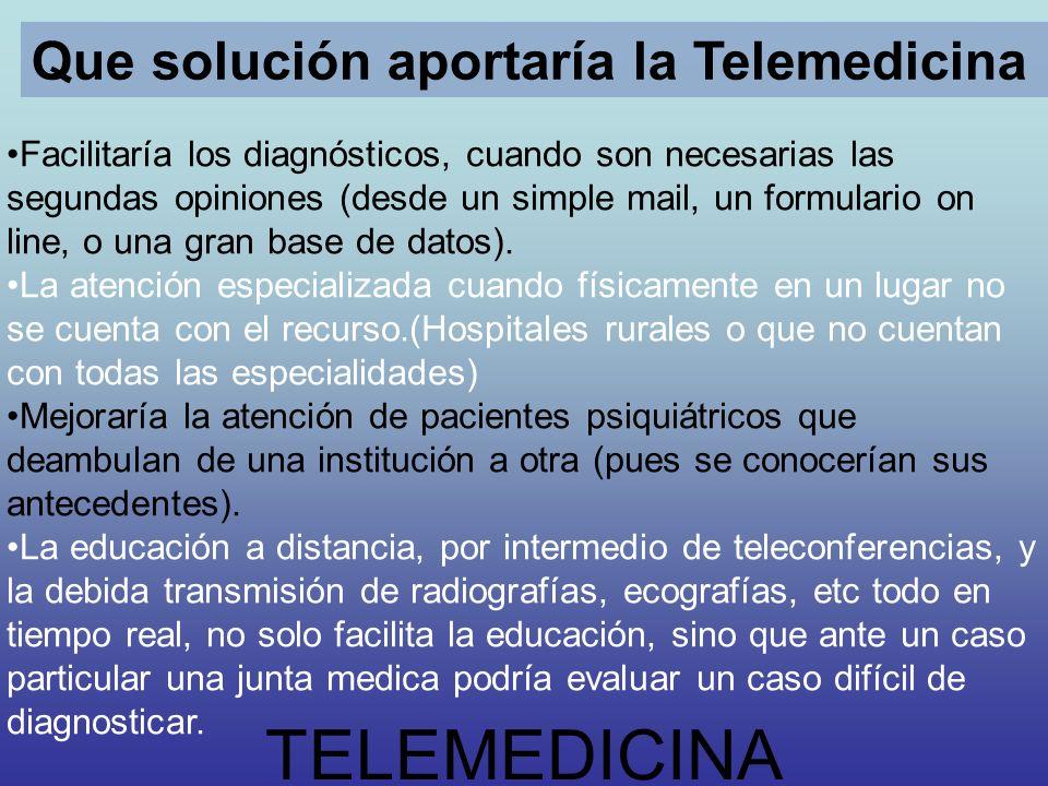 TELEMEDICINA Que solución aportaría la Telemedicina