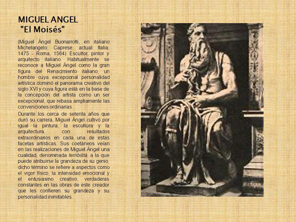 MIGUEL ANGEL El Moisés