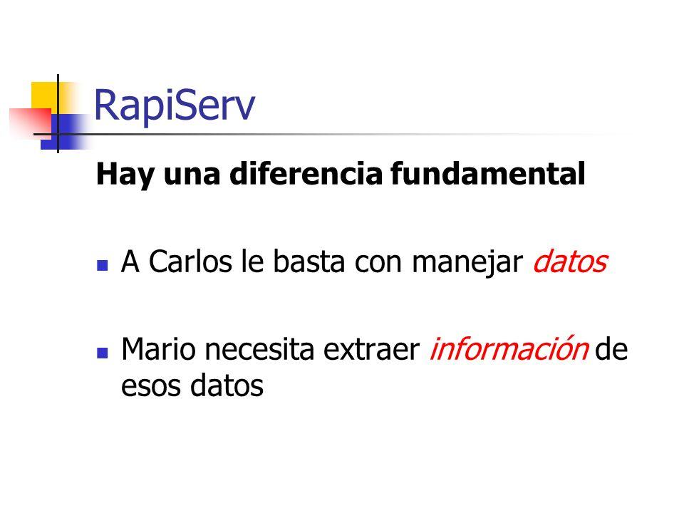 RapiServ Hay una diferencia fundamental