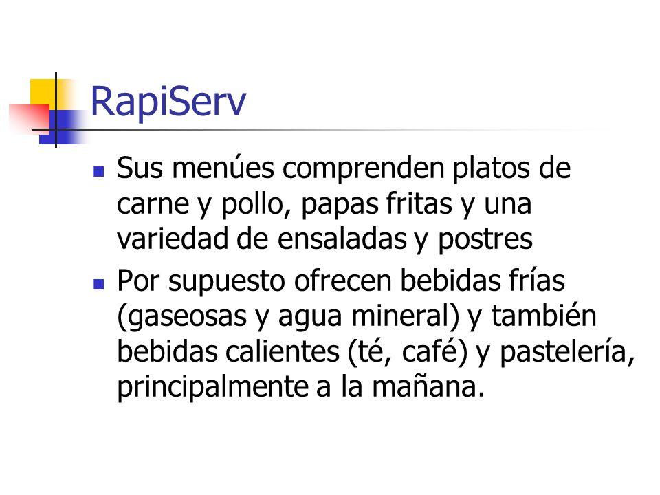 RapiServSus menúes comprenden platos de carne y pollo, papas fritas y una variedad de ensaladas y postres.