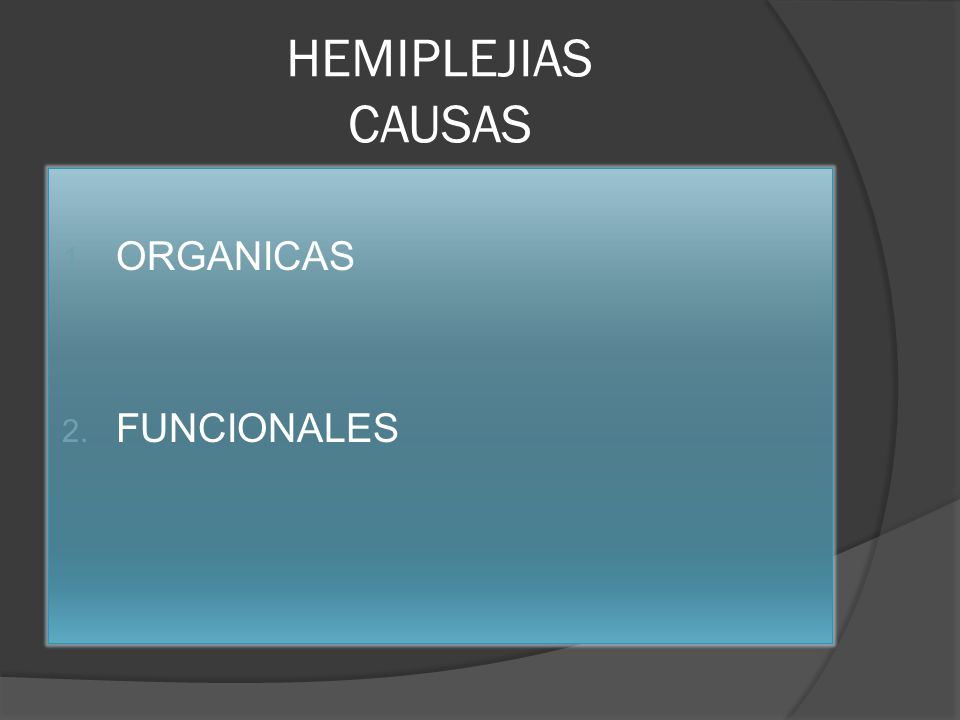 HEMIPLEJIAS CAUSAS ORGANICAS FUNCIONALES