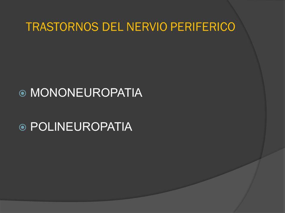 TRASTORNOS DEL NERVIO PERIFERICO