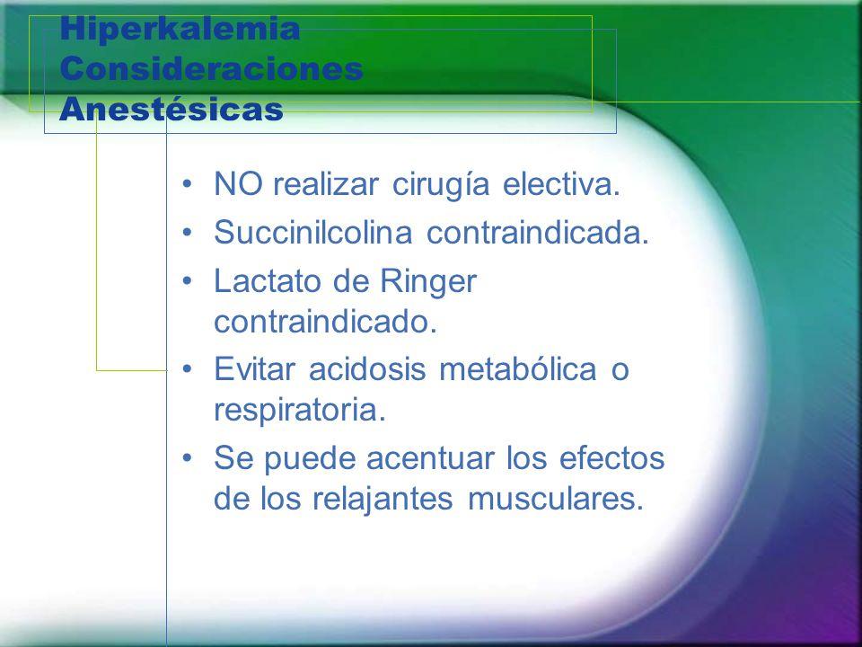 Hiperkalemia Consideraciones Anestésicas
