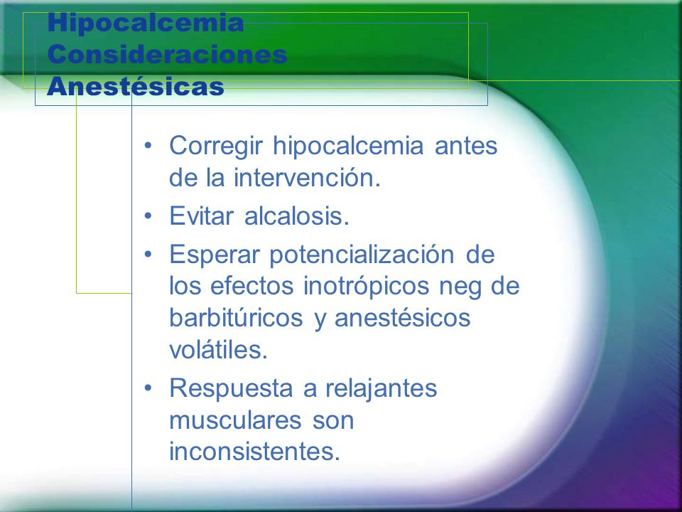 Hipocalcemia Consideraciones Anestésicas