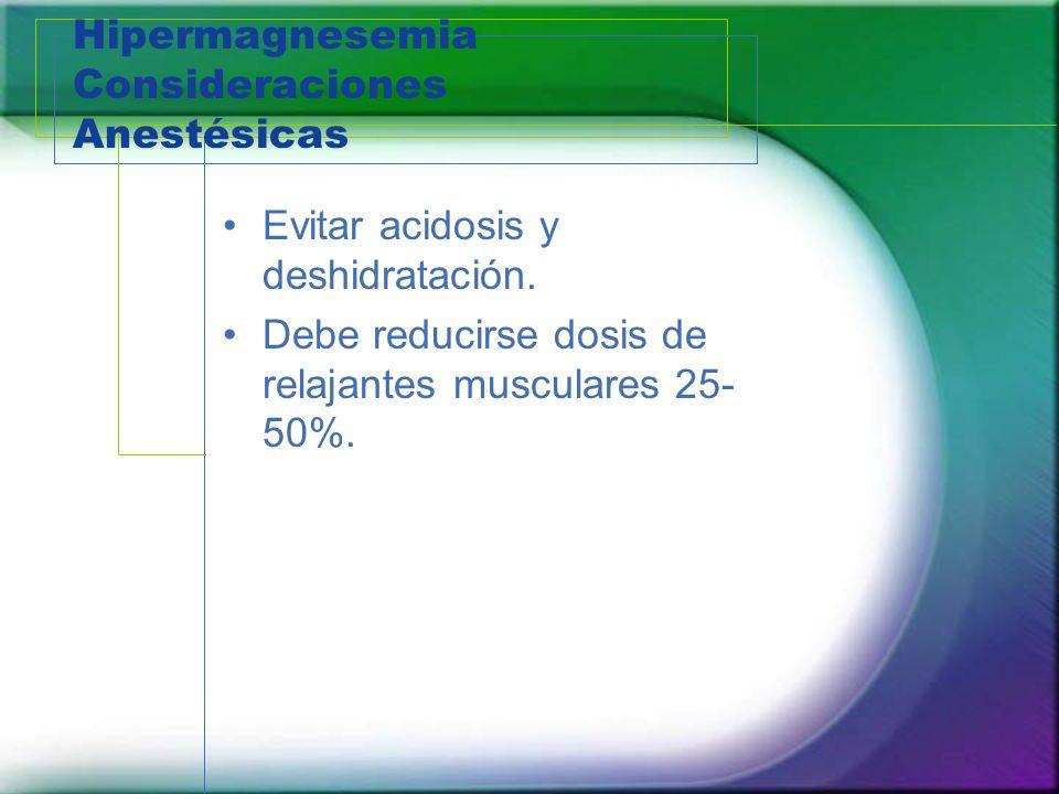 Hipermagnesemia Consideraciones Anestésicas