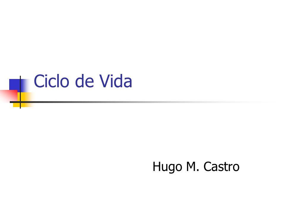 Ciclo de Vida Hugo M. Castro