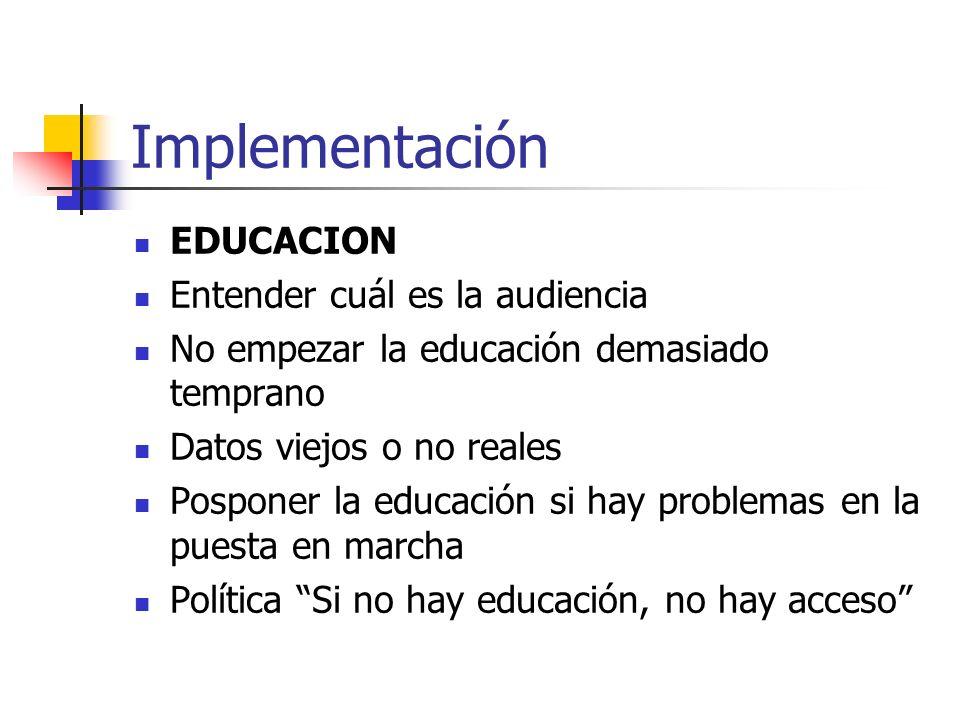 Implementación EDUCACION Entender cuál es la audiencia