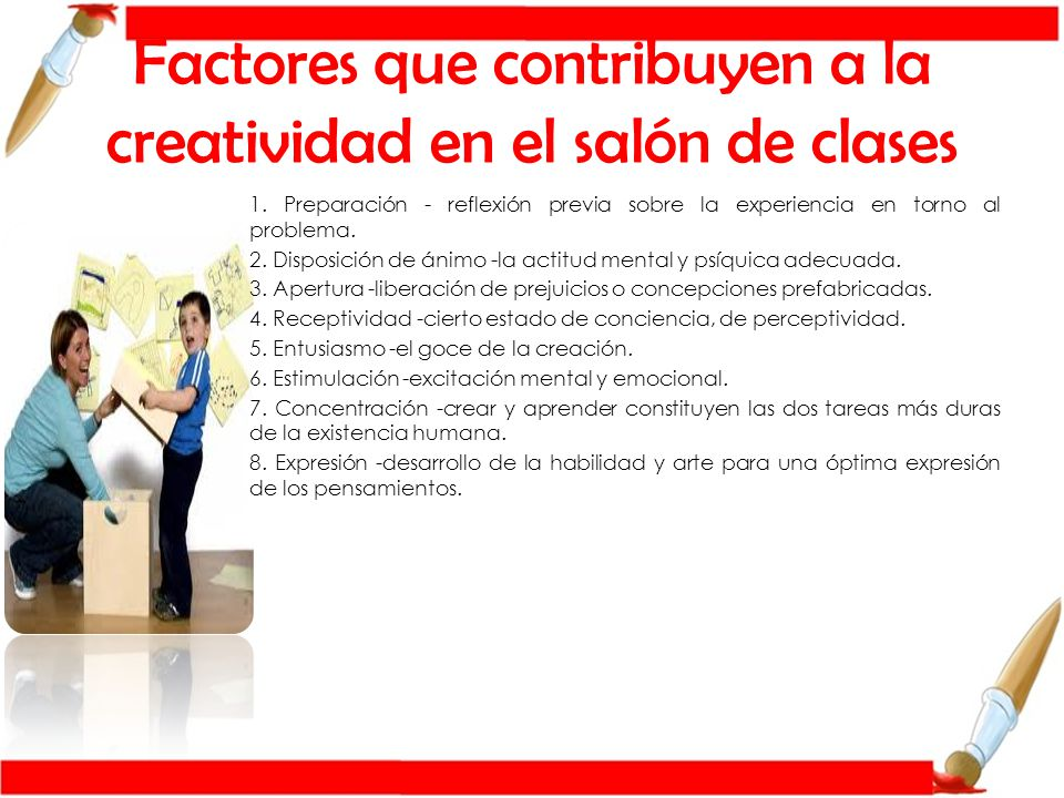 Factores que contribuyen a la creatividad en el salón de clases