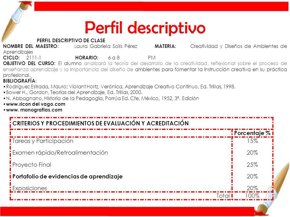 Perfil descriptivo PERFIL DESCRIPTIVO DE CLASE.