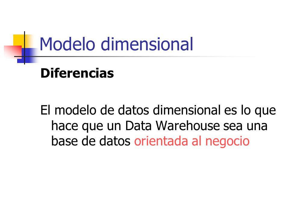 Modelo dimensional Diferencias