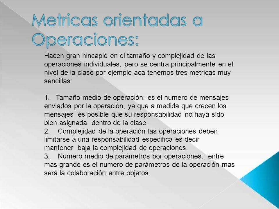 Metricas orientadas a Operaciones: