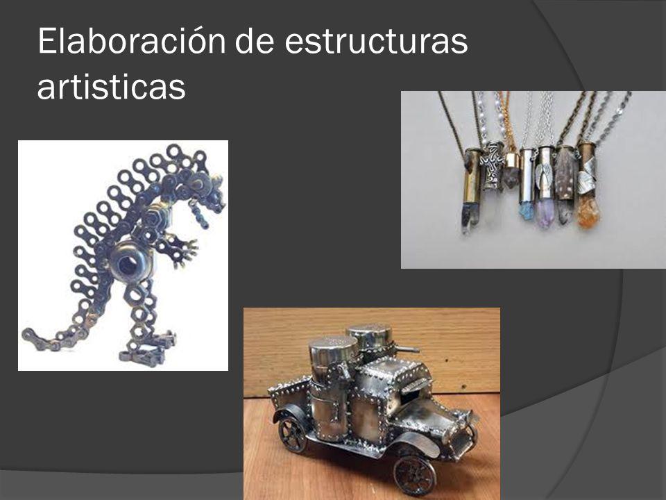 Elaboración de estructuras artisticas