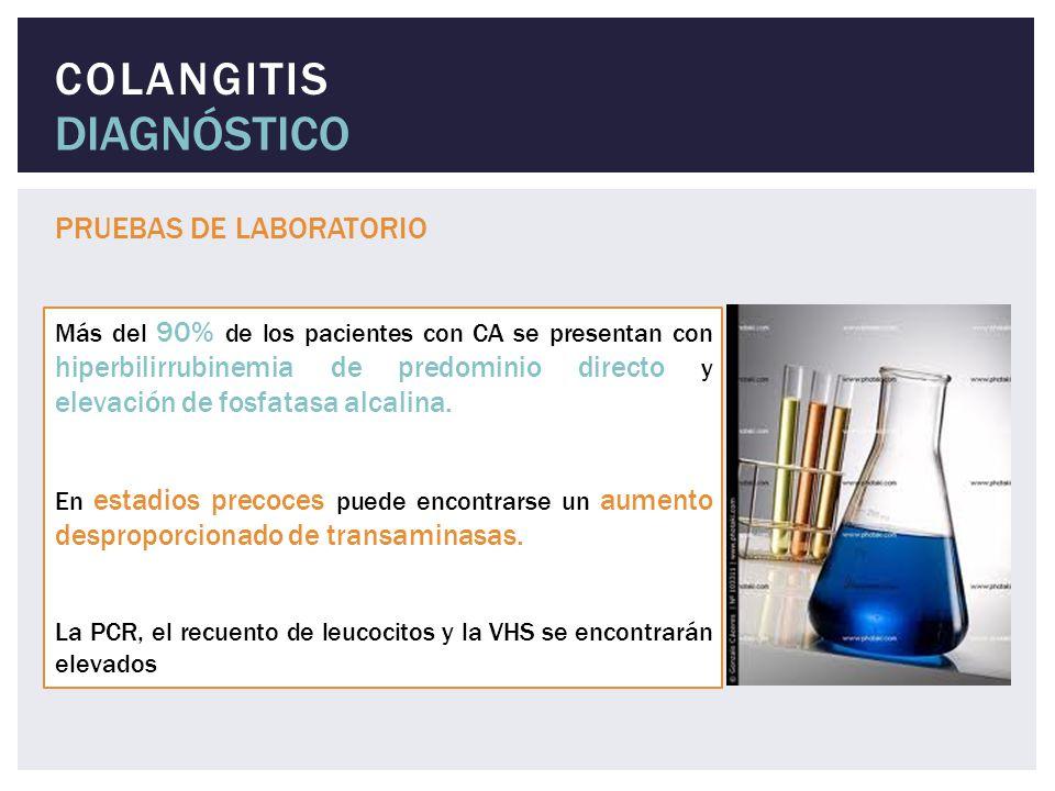DIAGNÓSTICO COLANGITIS PRUEBAS DE LABORATORIO