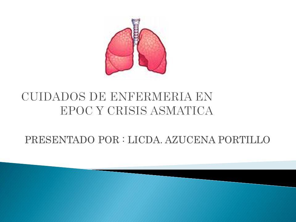 CUIDADOS DE ENFERMERIA EN EPOC Y CRISIS ASMATICA