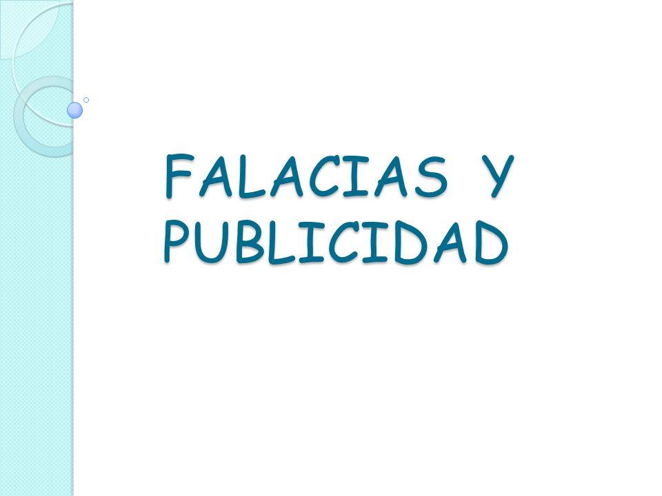 FALACIAS Y PUBLICIDAD
