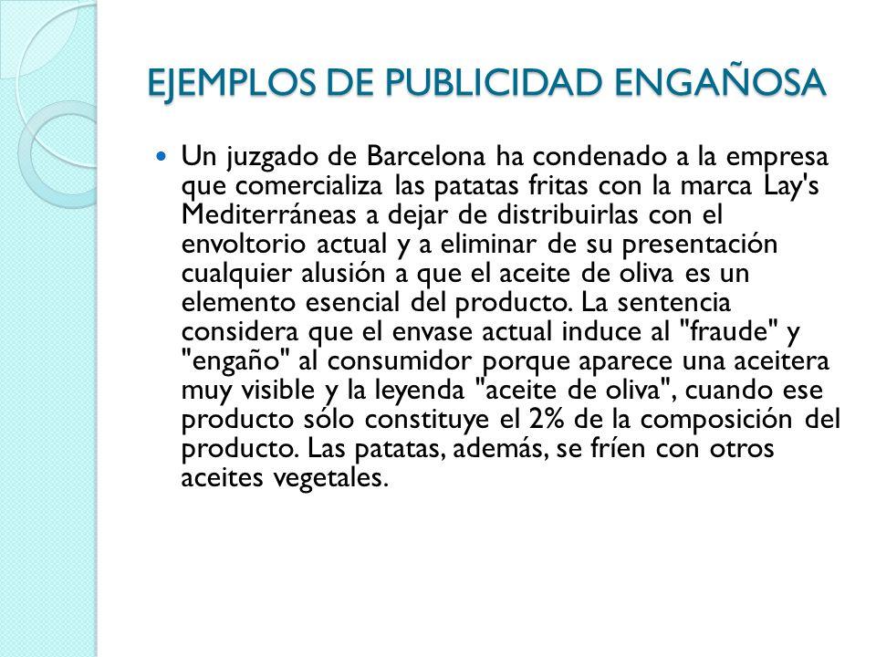 EJEMPLOS DE PUBLICIDAD ENGAÑOSA