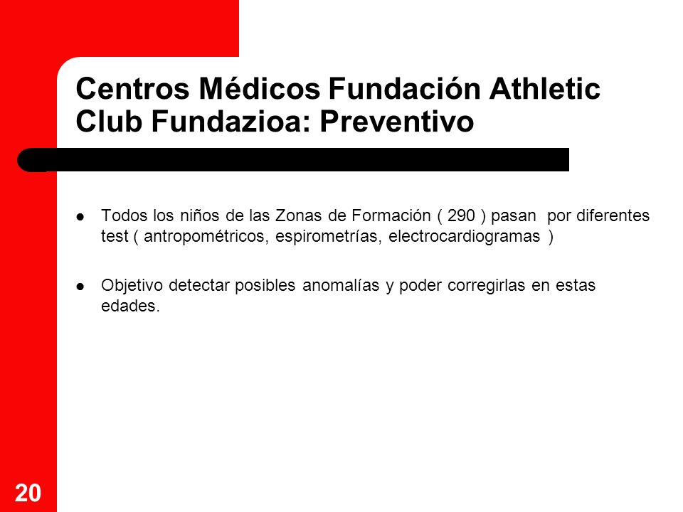 Centros Médicos Fundación Athletic Club Fundazioa: Preventivo