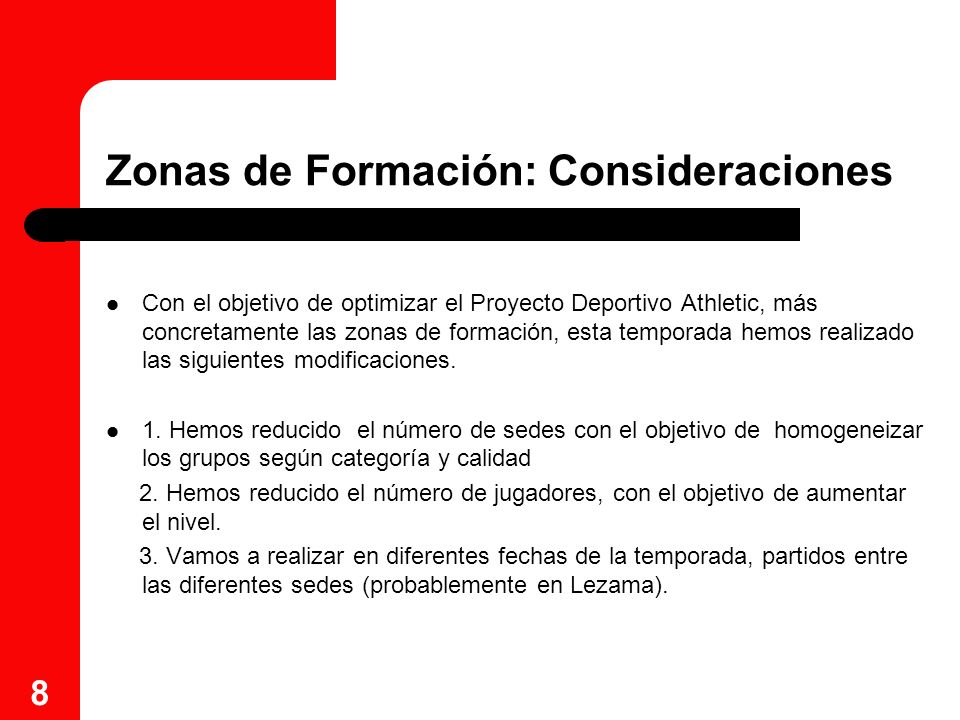 Zonas de Formación: Consideraciones