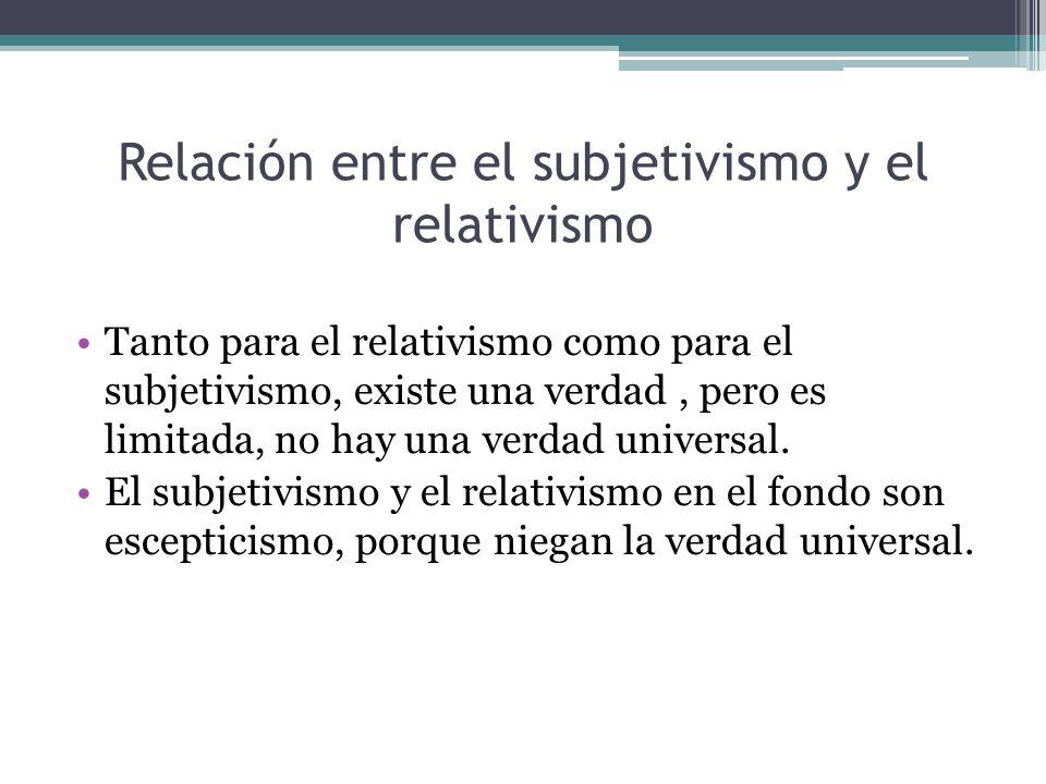 Relación entre el subjetivismo y el relativismo