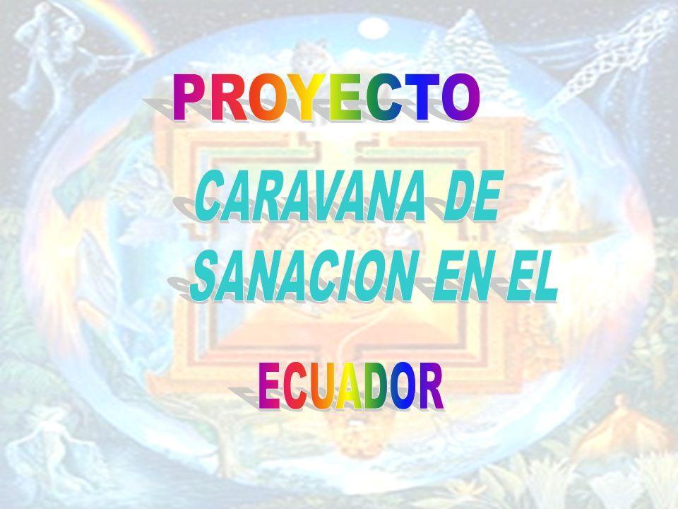 CARAVANA DE SANACION EN EL