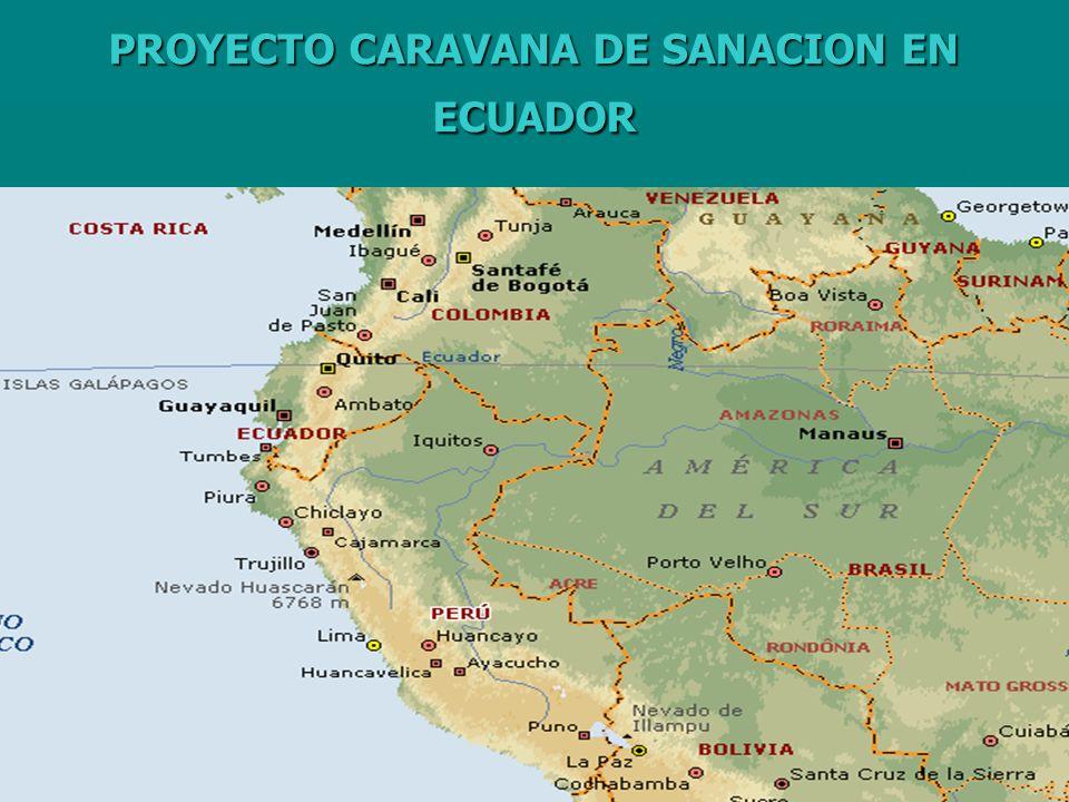 PROYECTO CARAVANA DE SANACION EN ECUADOR