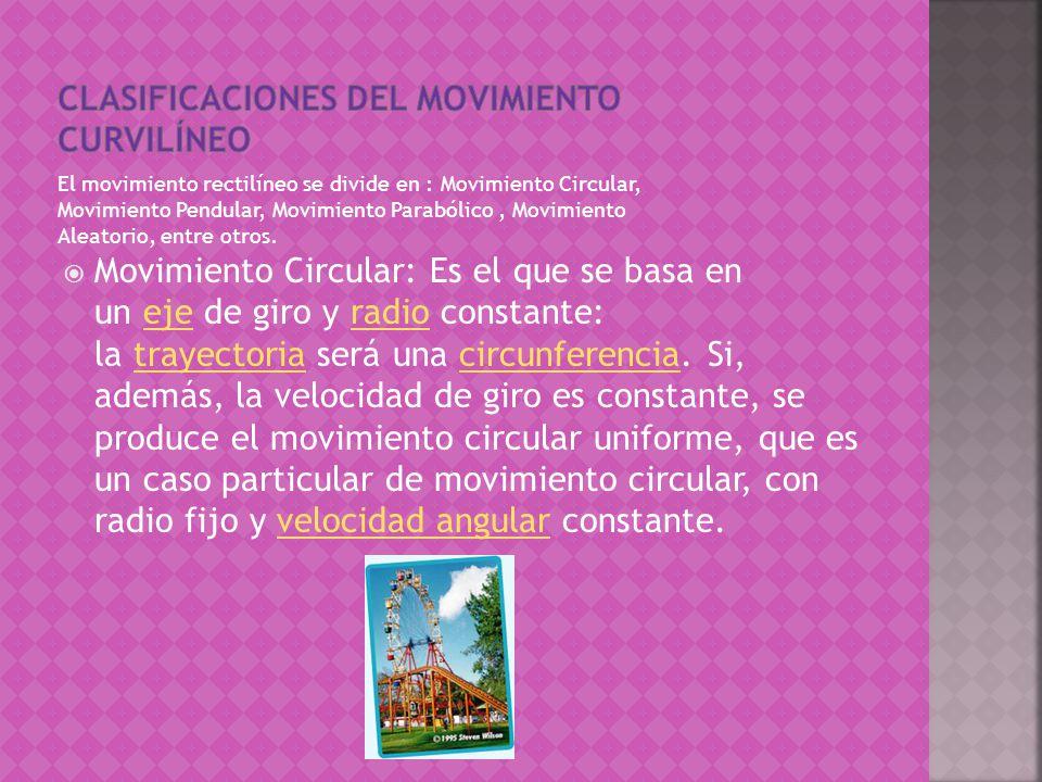 Clasificaciones del movimiento curvilíneo