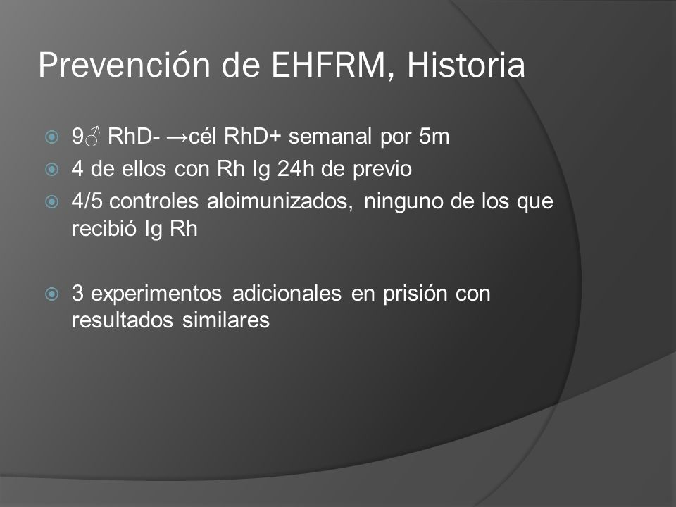 Prevención de EHFRM, Historia