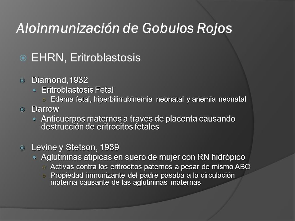 Aloinmunización de Gobulos Rojos
