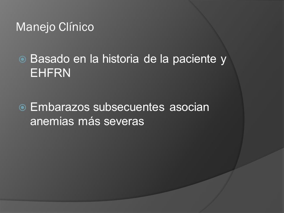 Manejo Clínico Basado en la historia de la paciente y EHFRN