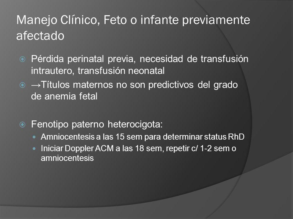 Manejo Clínico, Feto o infante previamente afectado