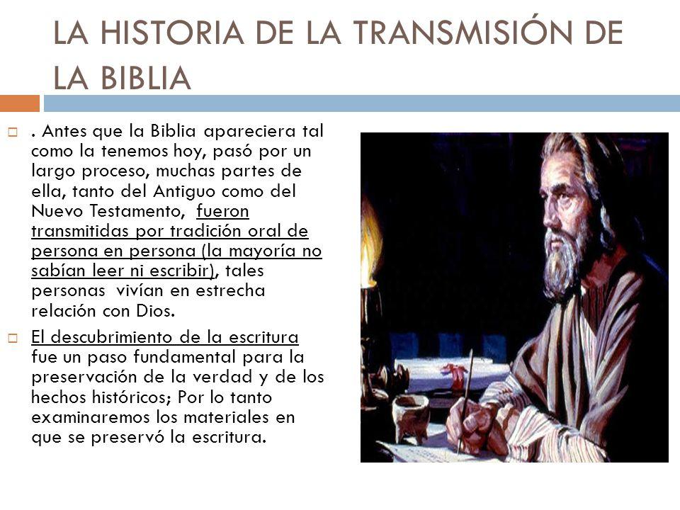 LA HISTORIA DE LA TRANSMISIÓN DE LA BIBLIA