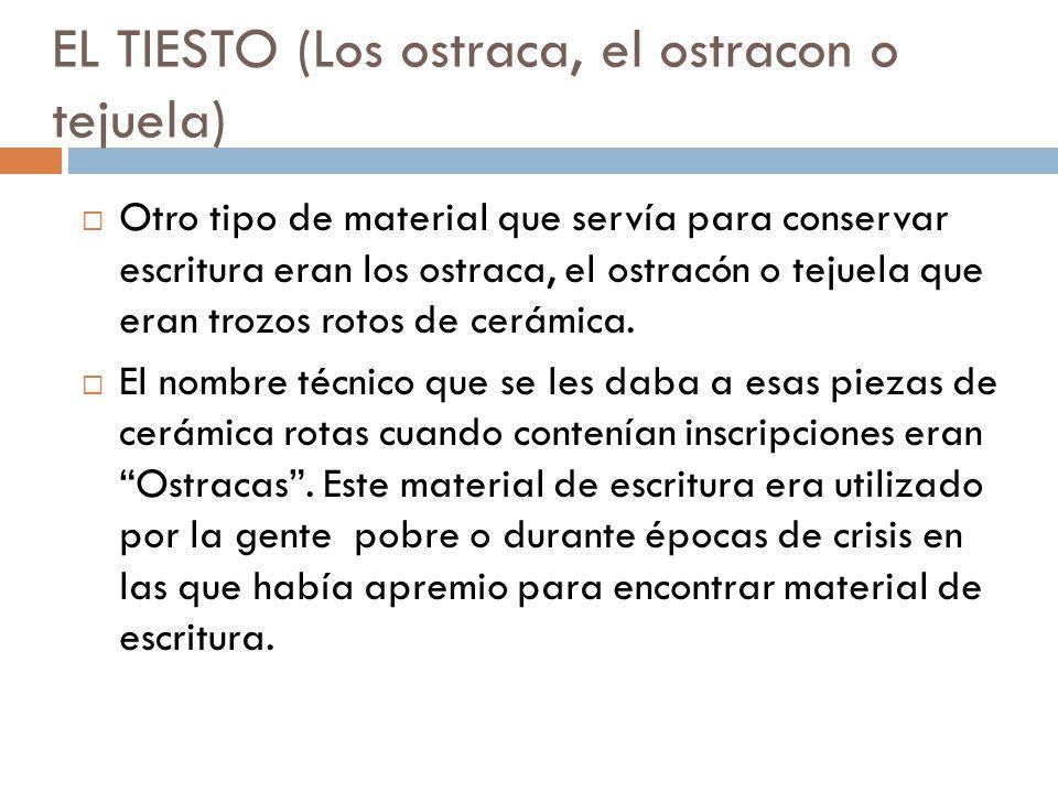 EL TIESTO (Los ostraca, el ostracon o tejuela)