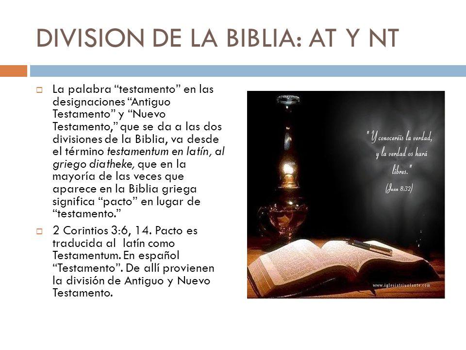 DIVISION DE LA BIBLIA: AT Y NT