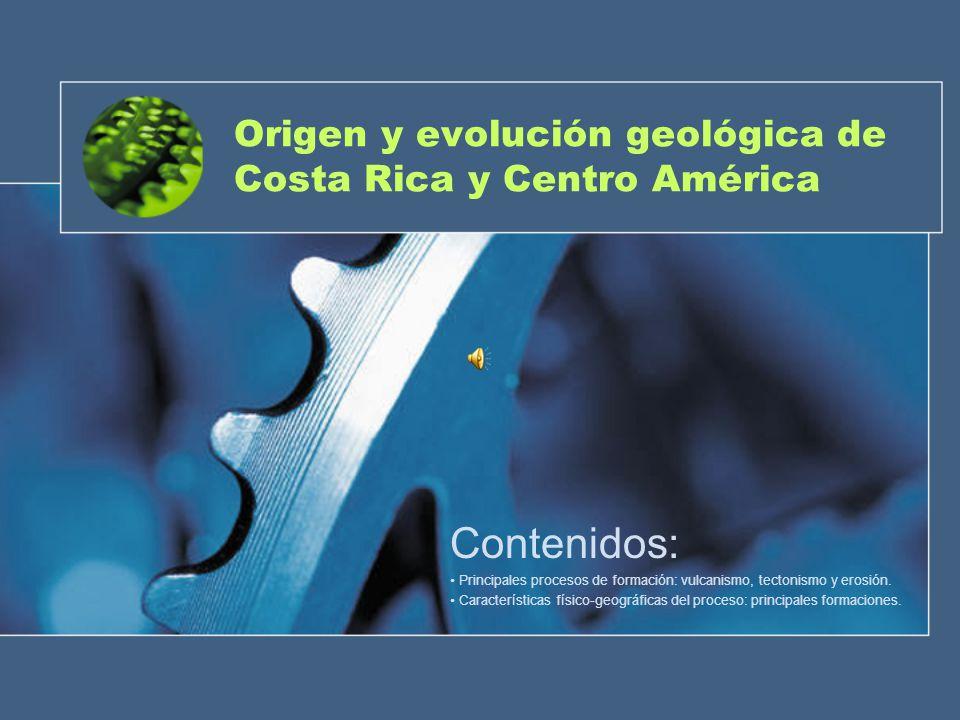 Origen y evolución geológica de Costa Rica y Centro América