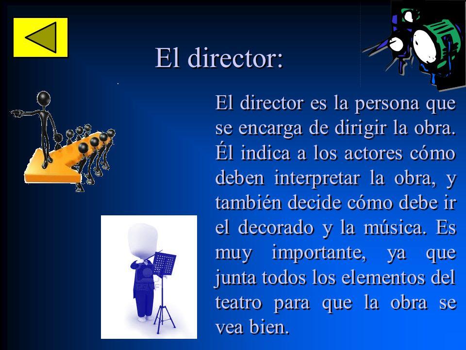 El director: