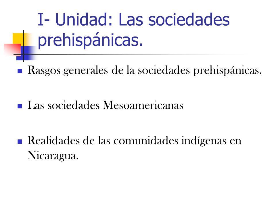 I- Unidad: Las sociedades prehispánicas.