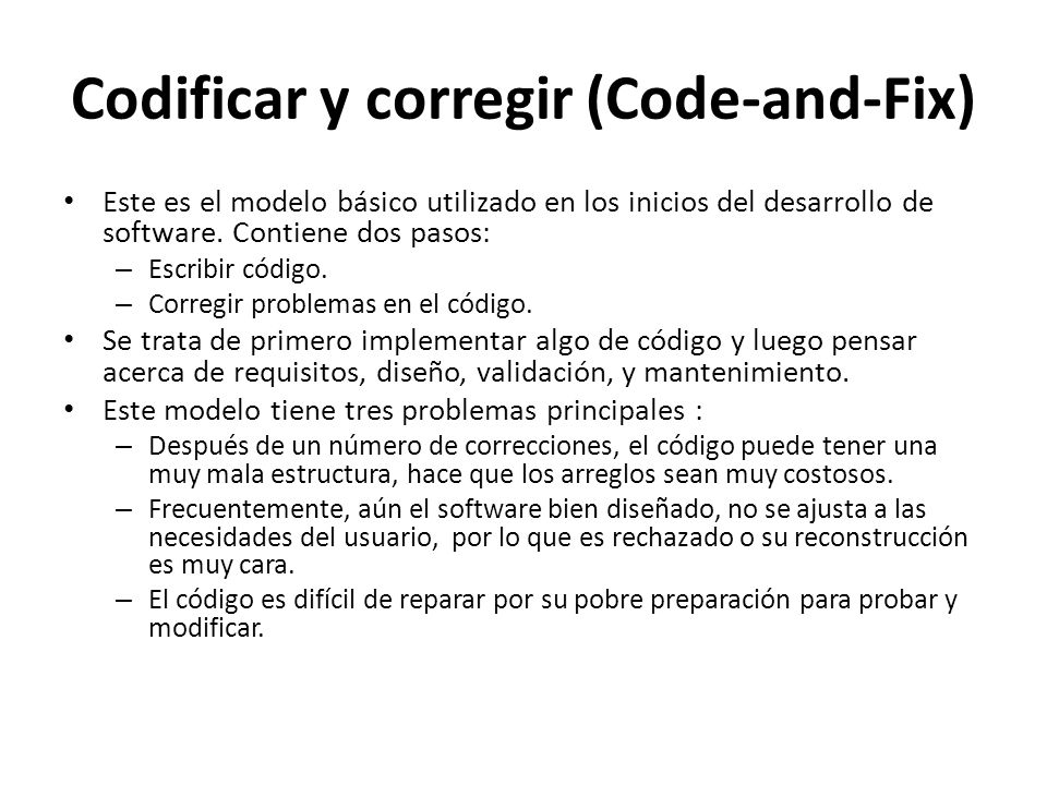 Codificar y corregir (Code-and-Fix)