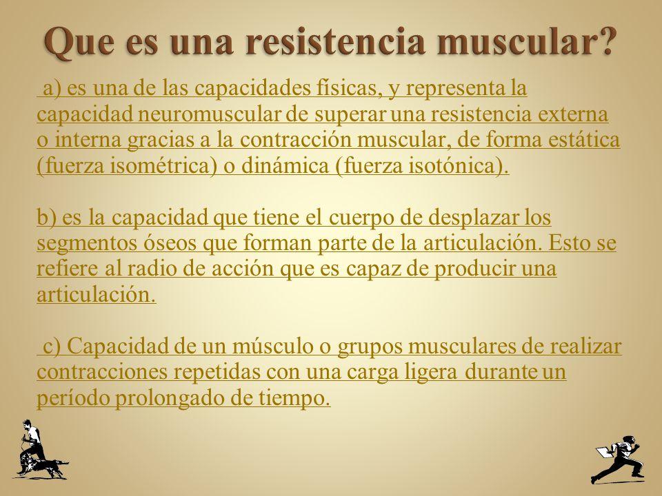 Que es una resistencia muscular