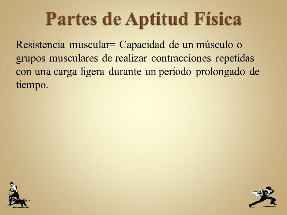 Partes de Aptitud Física